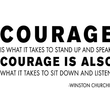 Winston Churchill - Courage quote by peggieprints
