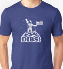 American Astronaut Dibs on Moon Slim Fit T-Shirt
