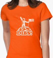 American Astronaut Dibs on Moon Womens Fitted T-Shirt