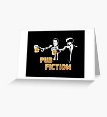 Pub Fiction Greeting Card