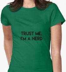 Trust me I'm a nerd Womens Fitted T-Shirt