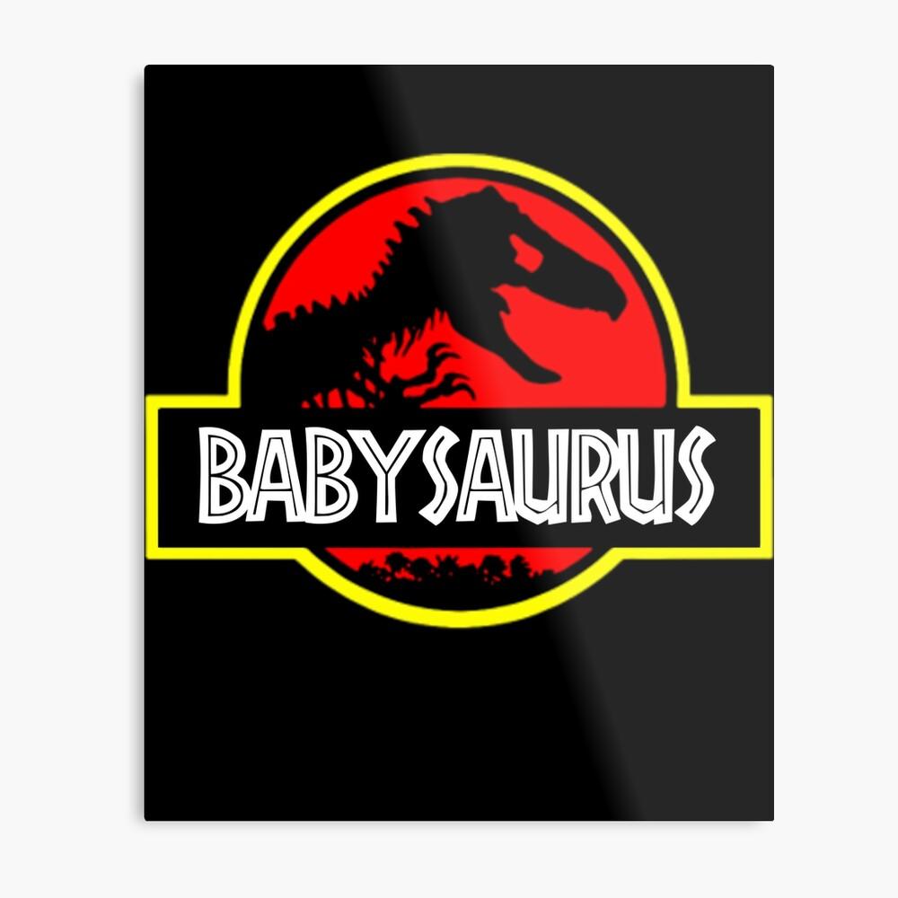 Babysaurus Rex - Funny Metal Print
