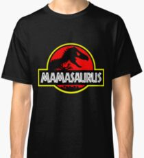 Mamasaurus Rex - Mothers Day Gift Funny Classic T-Shirt