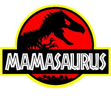 Mamasaurus Rex - Mothers Day Gift Funny by Meli145