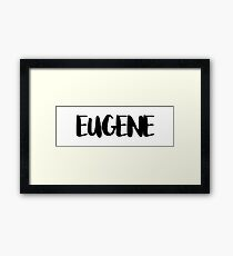 EUGENE Framed Print