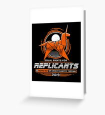 Equal Rights for Replicants Greeting Card