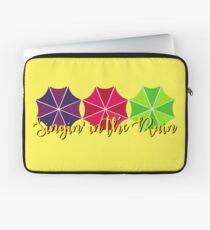 Singing in the Rain Laptop Sleeve