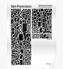 What the Street!? San Francisco! Poster