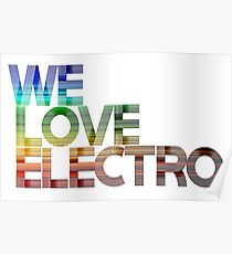 We love Electro Poster