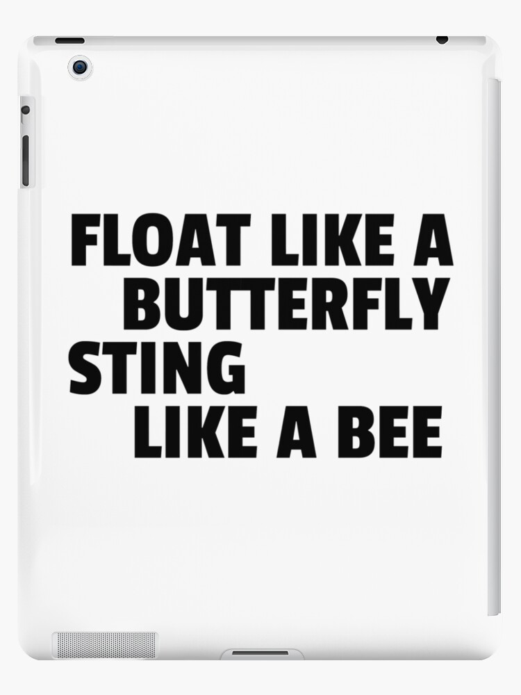 Float Like A Butterfly Sting Like A Bee Boxing Quote Cool Badass