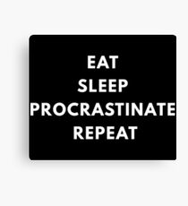 Procrastinate Canvas Print