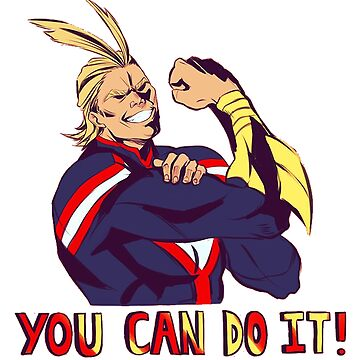 All Might - Boku no Hero academia - You can do it! by GaiSensei