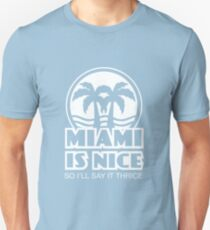 Miami is Nice - WHT T-Shirt