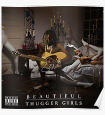 Beautiful Thugger Girls Young Thug Poster