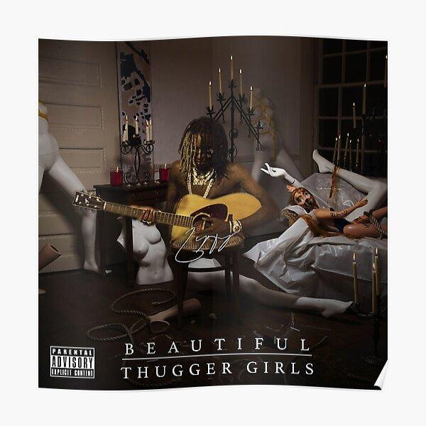 Beautiful Thugger Girls Young Thug Poster