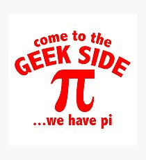 geek side Photographic Print