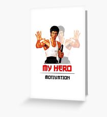 Bruce Lee - My Hero - Motivation Greeting Card