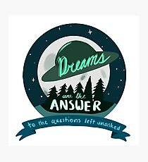 Dreams are the Answer to the Questions Left Unasked  Photographic Print