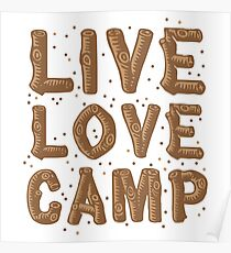 live love camp in wood finish Poster