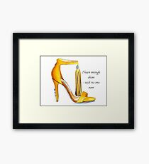Not enough Shoes Framed Print