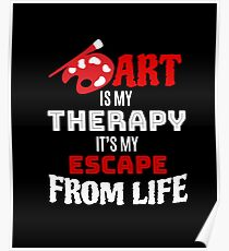 Art Is My Therapy T-shirt - Artist Gift Poster