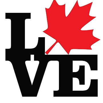 Canada - Love (Black Text) by f22design