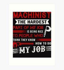 Machinist T Shirt Art Print