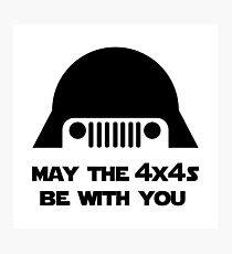 May The 4x4s Be With You (Light) Photographic Print