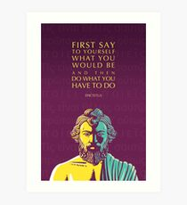 Epictetus Quote: Do What You Have to Do Art Print