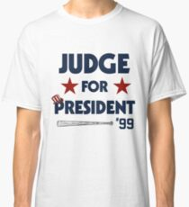 Aaron Judge for President  Classic T-Shirt