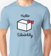 Hello Schroddy T-Shirt