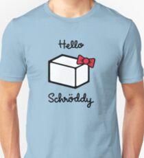Hello Schroddy Unisex T-Shirt