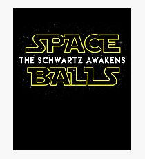 Spaceballs The Schwartz Awakens Photographic Print