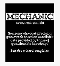 Mechanic Quotes Amusing Funny Mechanic Quotes Photographic Prints  Redbubble