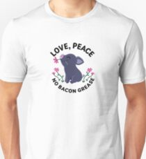 Love, Peace, No Bacon Grease Unisex T-Shirt
