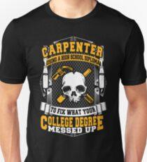Carpenters Using High School Diploma T-Shirt