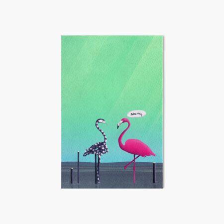 Nice Try, Flamingo!  Galeriedruck