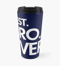 BEST. BRO. EVER. Travel Mug