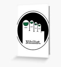 Nihilist Greeting Card