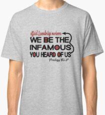 The Infamous - Prodigy Mobb Deep Classic T-Shirt
