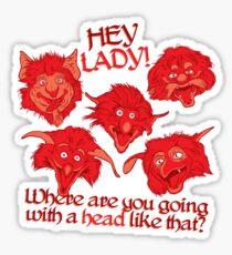 Hey lady! Fireys Labyrinth tribute Sticker