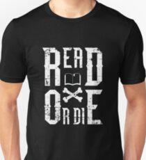 Read or Die Unisex T-Shirt