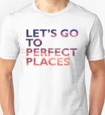 Perfect Places T-Shirt