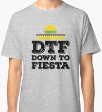 DTF Down to Fiesta Cinco De Mayo T-Shirt Classic T-Shirt