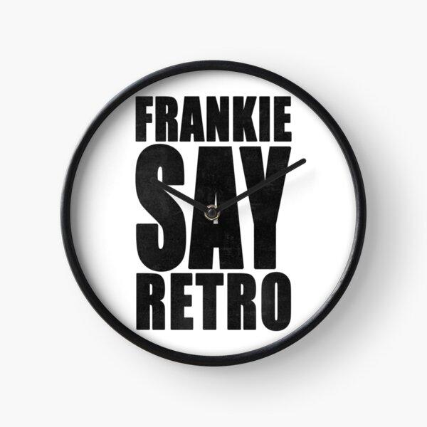 Frankie Say Retro Clock