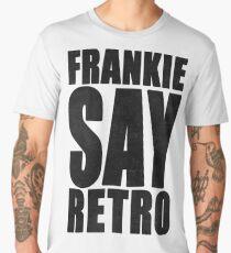 Frankie Say Retro Men's Premium T-Shirt