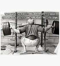 Squat Analogy For Life Poster