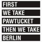 First We Take PAWTUCKET by ssan