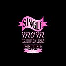 Pink typography proud Single mom  by lfang77