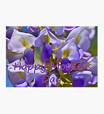 Happy Mother's Day Wisteria Photographic Print